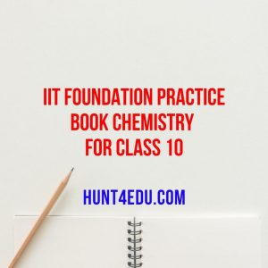 iit foundation practice book chemistry for class 10