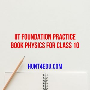 iit foundation practice book physics for class 10