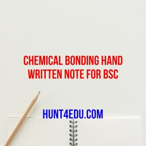chemical bonding hand written note for bsc