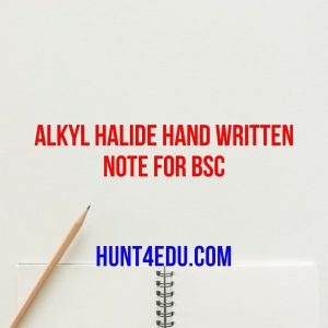 alkyl halide hand written note for bsc