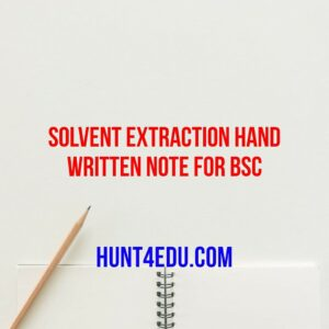 solvent extraction hand written note for bsc