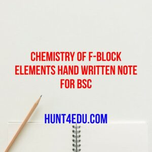 chemistry of f-block elements hand written note for bsc